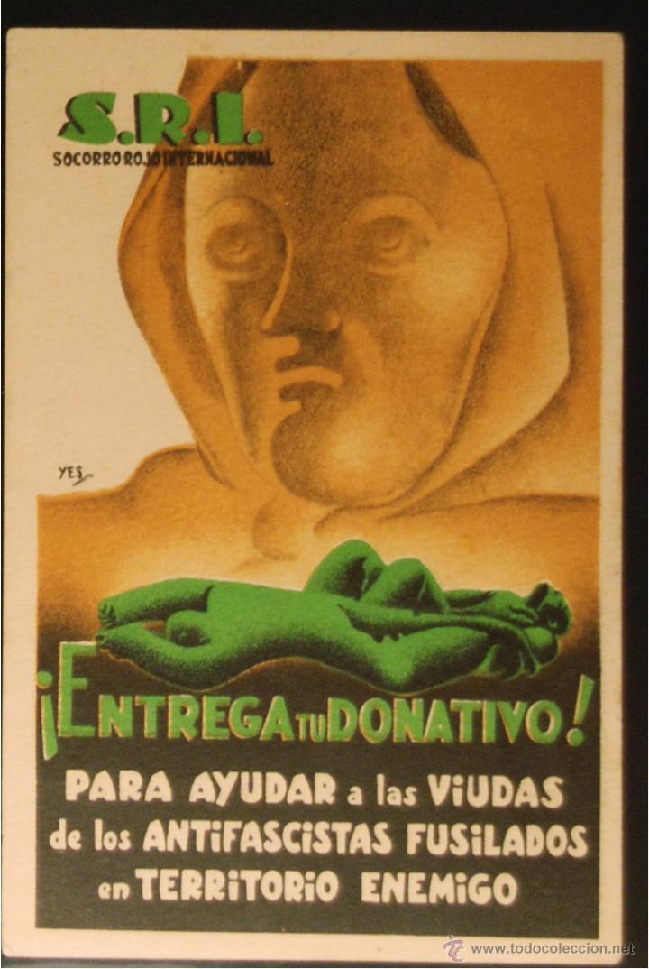 POSTAL ORIGINAL GUERRA CIVIL - REPUBLICANA - ENTREGA UN DONATIVO (Postales - Postales Temáticas - Guerra Civil Española)