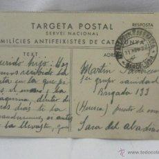 Postales: MILICIES ANTIFEIXISTES DE CATALUNYA. 1937. SERVICIO NACIONAL. TARJETA POSTAL. CIRCULADA. . Lote 44011989