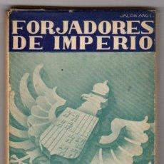 Postales: LOTE DE 30 POSTALES FORJADORES DE IMPERIO. EDICION POPULAR. CIRCA 1940. Lote 47918198