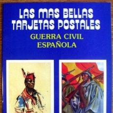 Postales: LAS MÁS BELLAS TARJETAS POSTALES - 24 POSTALES, COMPLETO - GUERRA CIVIL ESPAÑOLA. Lote 47997153