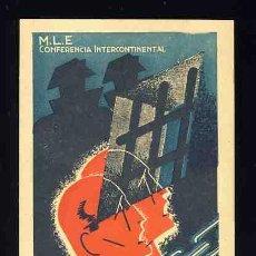 Postales: POSTAL PUBLICITARIA DEL MLE (MOVIMIENTO LIBERTARIO ESPAÑOL). GUERRA CIVIL. APROX. 1947. Lote 48912890