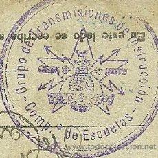 Postales: (XJ-056)TARJETA POSTAL DE CAMPAÑA,GRUPO DE TRANSMISIONES DE INST,COMPAÑIA DE ESCUELAS-GUERRA CIVIL. Lote 49108336