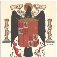 Postales: UNA GRANDE LIBRE ESCUDO OFICIAL DE ESPAÑA. ILUSTRADOR J. CABANAS MARTI. MARI Y CIA. BARCELONA. Lote 38297741