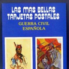 Postales: LAS MÁS BELLAS TARJETAS POSTALES Nº 18 GUERRA CIVIL ESPAÑOLA GRÁFICAS GUADA PROD COMPACTO 1988. Lote 53182332