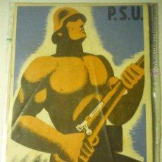 Postales: POSTAL ORIGINAL P.S.U. HOMES FORTS, AL FRONT¡ -CATALAN -HOMBRES FUERTE AL FRENTE. BB. Lote 54061358