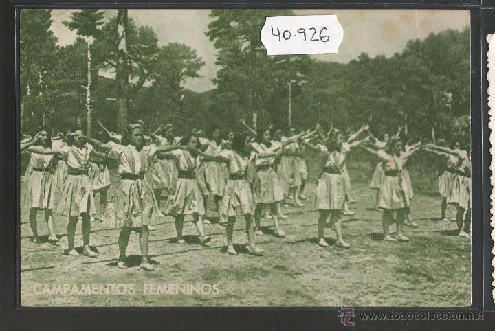 GUERRA CIVIL - FALANGE - CAMPAMENTOS FEMENINOS - FRENTE DE JUVENTUDES - (40926) (Postales - Postales Temáticas - Guerra Civil Española)