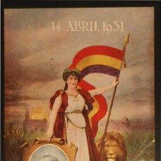 Postales: POSTAL REPUBLICANA - 14 DE ABRIL DE 1931 - ALCALA ZAMORA. Lote 55888194