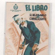Postales: JEFATURA DE SANIDAD DEL EJERCITO. EL LIBRO EL MEJOR AMIGO DEL CONVALECIENTE. ILUSTRADA POR BARDASANO. Lote 66203466