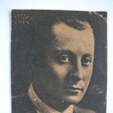 Postales: POSTAL DE LA FALANGE, JOSE ANTONIO PRIMO DE RIVERA. Lote 67303801