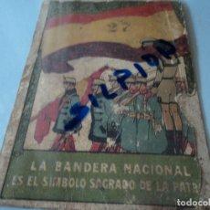 Postales: POSTAL SOBRE CARTON DE PENAGOS LA BANDERA NACIONAL ES EL SIMBOLO SAGRADO DE LA PATRIA 17 X 12 CM. Lote 73526923