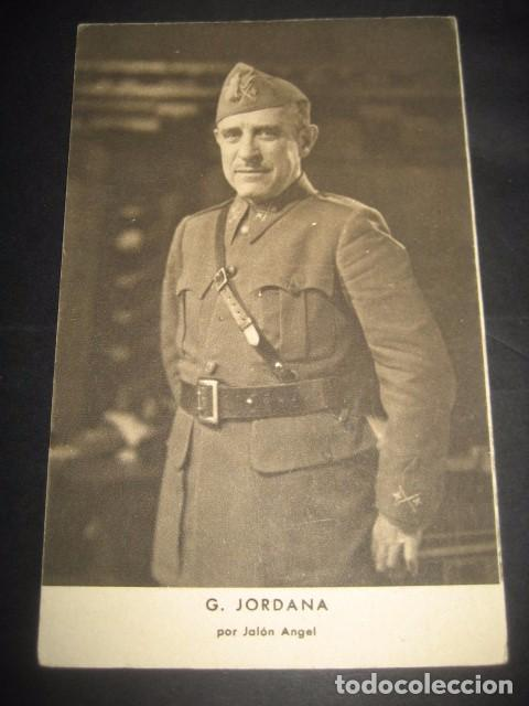 G. JORDANA. POSTAL GENERALES DEL FRANQUISMO. GUERRA CIVIL. FOTOGRAFO JALON ANGEL ZARAGOZA (Postales - Postales Temáticas - Guerra Civil Española)