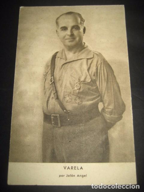 VARELA. POSTAL GENERALES DEL FRANQUISMO. GUERRA CIVIL. FOTOGRAFO JALON ANGEL ZARAGOZA (Postales - Postales Temáticas - Guerra Civil Española)