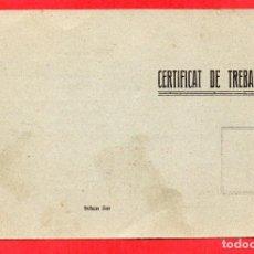 Postales: OLESA DE MONTSERRAT. CERTIFICAT DE TREBALL 1937. SELLO GENERALITAT. Lote 97021043