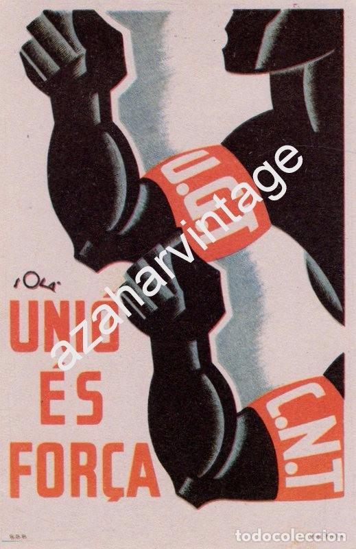 ANTIGUA POSTAL DE LA GUERRA CIVIL - U. G. T. - C.N.T. - DEL BANDO REPUBLICANO - UNIO ES FORCA - ILUS (Postales - Postales Temáticas - Guerra Civil Española)