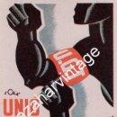 Postales: ANTIGUA POSTAL DE LA GUERRA CIVIL - U. G. T. - C.N.T. - DEL BANDO REPUBLICANO - UNIO ES FORCA - ILUS. Lote 102768475