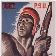 Postales: WP524 SPAIN ESPAÑA GUERRA CIVIL WAR PSU UGT TREBALLADORS TOTS CONTRA EL FEIXISME . Lote 102799211