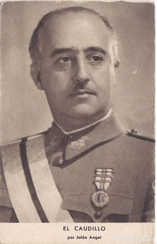 POSTAL DE EL CAUDILLO POR JALON ANGEL (FRANCISCO FRANCO) (Postales - Postales Temáticas - Guerra Civil Española)