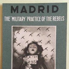 Postales: TARJETA POSTAL- GUERRA CIVIL- MADRID- THE MILITARY PRACTICE OF THE REBELS. Lote 105962863