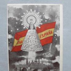 Postales: POSTAL ANTIGUA DE NUESTRA SEÑORA DEL PILAR. ESCRITA EN 1942.. Lote 109597879