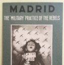 Postales: TARJETA POSTAL- GUERRA CIVIL- MADRID- BOMBARDEOS- ORIGINAL DE EPOCA - THE MILITARY PRACTICE OF THE. Lote 149590612