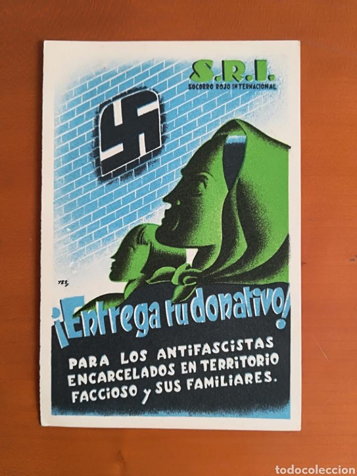 POSTAL ANTIFASCISTA SOCORRO ROJO INTERNACIONAL SRI ¡ENTREGA TU DONATIVO! - ILUSTRADOR YES (Postales - Postales Temáticas - Guerra Civil Española)