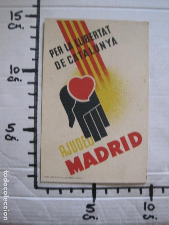 Postales: POSTAL GUERRA CIVIL- PER LA LLIBERTAT DE CATALUNYA AJUDEU MADRID -VER FOTOS -(52.615) - Foto 6 - 117935739