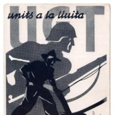Postales: POSTAL UGT UNITS A LA LLUITA, CAMPEROLS! EL CAMP ÉS UN FRONT DE LLUITA. Lote 122482471