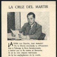 Postales: GUERRA CIVIL POST, TARJETA POSTAL, JOSÉ ANTONIO, LA CRUZ DEL MARTIR. Lote 126808287