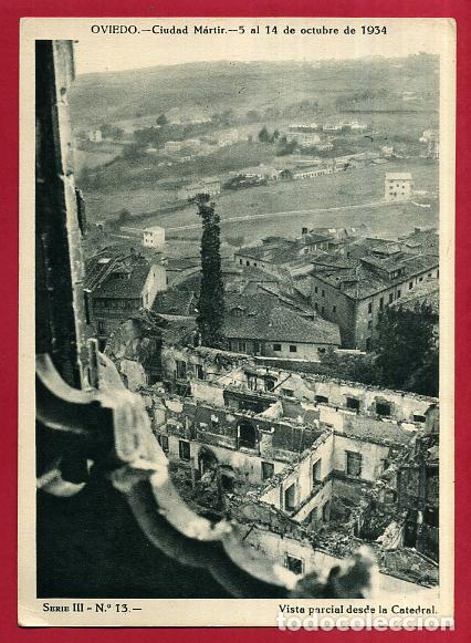 Postales: COLECCION FOTOS, OVIEDO CIUDAD MARTIR 1934, GUERRA CIVIL , 3ª III TERCERA SERIE, 13 FOTOS ORIGINALES - Foto 2 - 127940715