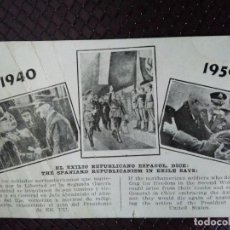 Postales: EL EXILIO REPUBLICANO ESPAÑOL DICE : ..... SIN CIRCULAR.. Lote 128160455
