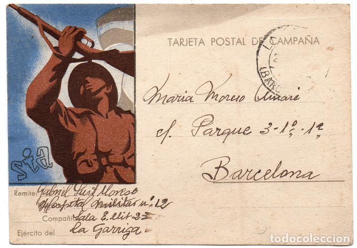 PS7821 TARJETA POSTAL DE CAMPAÑA SIA. LA GARRIGA. CIRCULADA. 1938 (Postales - Postales Temáticas - Guerra Civil Española)
