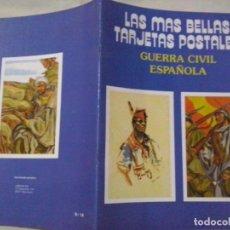 Postales: POSTALES: LAS MAS BELLAS TARJETAS POSTALES Nº 18. GUERRA CIVIL ESPAÑOLA (ABLN). Lote 206235246