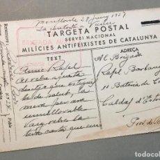 Postales: TARJETA POSTAL DE LAS MILICIES ANTIFEIXISTES (CATALUÑA). CIRCULADA EN 1937 MONFLORITE - VICIEN. Lote 131523114