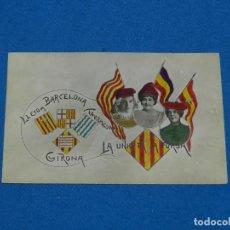 Postales: LLEIDA ,BARCELONA, TARRAGONA, GIRONA .LA UNIO FA LA FORSA, BANDERA REPUBLICANA--14X9 CM- . Lote 132634790