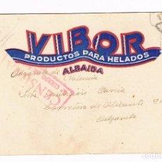 Postales: ALBAIDA GUERRA CIVIL 1938 TARJETA POSTAL- PUBLICIDAD VIBOR PRODUCTOS PARA HELADOS - CENSURA 5º CUERP. Lote 135816750
