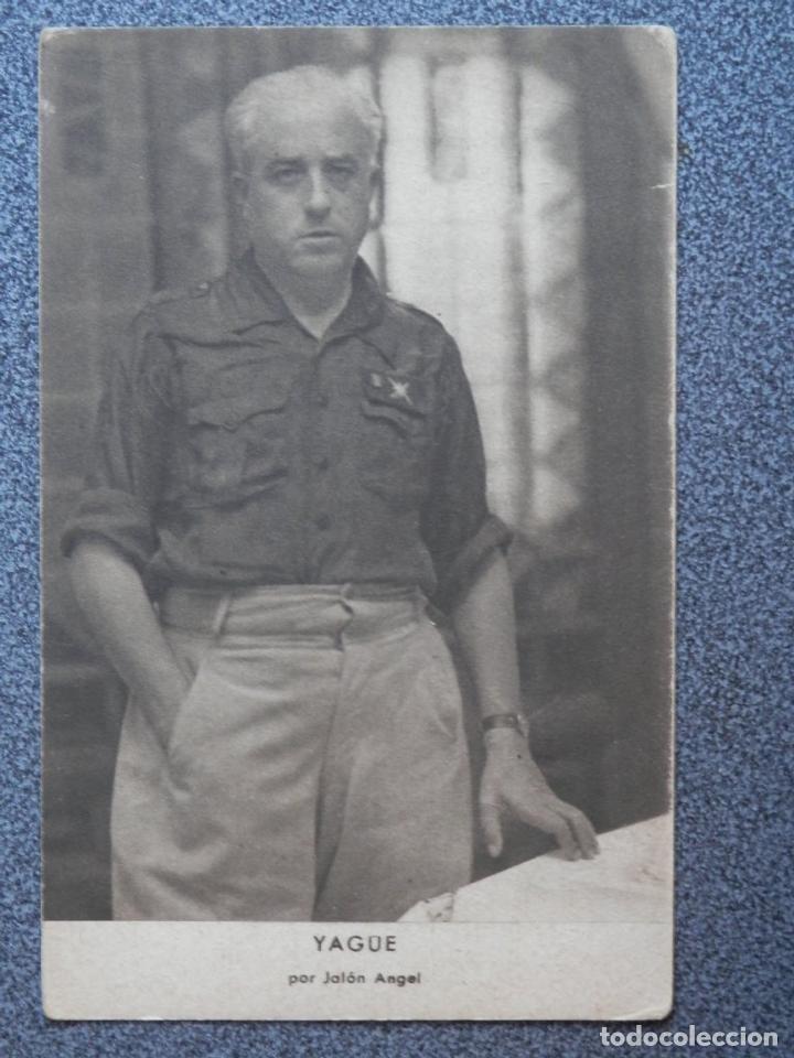 GUERRA CIVIL YAGÚE POR JALÓN ANGEL POSTAL ANTIGUA (Postales - Postales Temáticas - Guerra Civil Española)