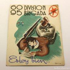 Postales: TARJETA POSTAL DE CAMPAÑA 60 DIVISION 95 BRIGADA COMISARIADO ESTOY BIEN 1938 GUERRA CIVIL. Lote 154027818