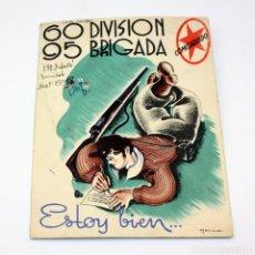 Postcards - TARJETA POSTAL DE CAMPAÑA 60 DIVISION 95 BRIGADA COMISARIADO ESTOY BIEN 1938 GUERRA CIVIL - 154027874
