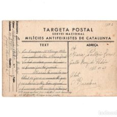 Postales: GUERRA CIVIL – TARGETA POSTAL SERVEI NACIONAL MILICIES ANTIFEIXISTES DE CATALUNYA. Lote 154376622