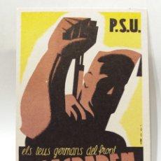 Postales: POSTAL DE LA GUERRA CIVIL EDITADA POR PSU-UGT MILITAR ''ELS TEUS GERMANS DEL FRONT T'ESPEREN''. Lote 154539186