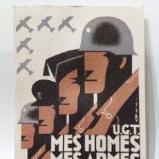 Postales: POSTAL GUERRA CIVIL EDITADA POR PSU-UGT MILITAR ''MES HOMES MES ARMES MES MUNICIONS PER AL FRONT''. Lote 154541322