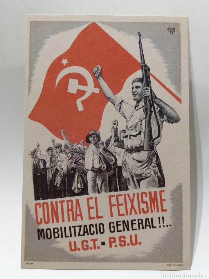 POSTAL DE LA GUERRA CIVIL EDITADA POR PSU-UGT MILITAR ''CONTRA EL FEIXISME MOBILITZACIO GENERAL!!'' (Postales - Postales Temáticas - Guerra Civil Española)