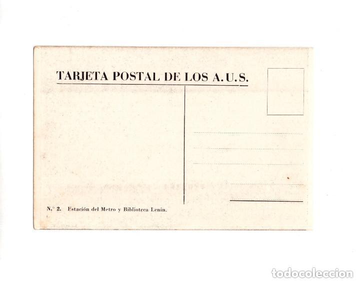 Postales: POSTAL EDITADA POR LOS AMIGOS DE LA UNIÓN SOVIETICA, A.U.S,N.2. ESTACIÓN DE METRO Y BIBLIOTECA LENIN - Foto 2 - 154561078