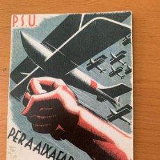 Postales: POSTAL P.S.U. SOCIALISTA 1938 INGRESO A LA AVIACION CENTRO REPUBLICANO RADICAL SAN ADRIAN DEL BESOS . Lote 155645690