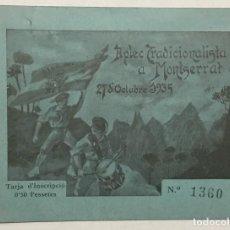 Postales: CARLISMO. APLEC TRADICIONALISTA A MONTSERRAT 27 D'OCTUBRE 1935. TARJA D'INSCRIPCIÓ.. Lote 155804846