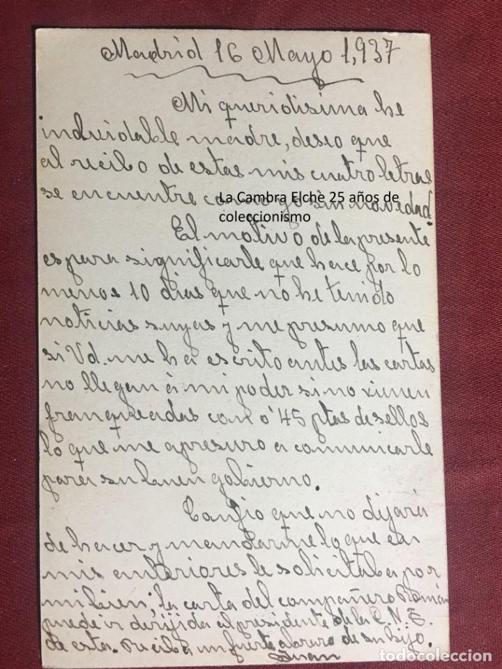 Postales: TARJETA POSTAL DE CAMPAÑA 1937 PLENA GUERRA CIVIL PSOE AGRUPACION SOCIALISTA MADRILEÑA ELCHE MADRID - Foto 2 - 156845690