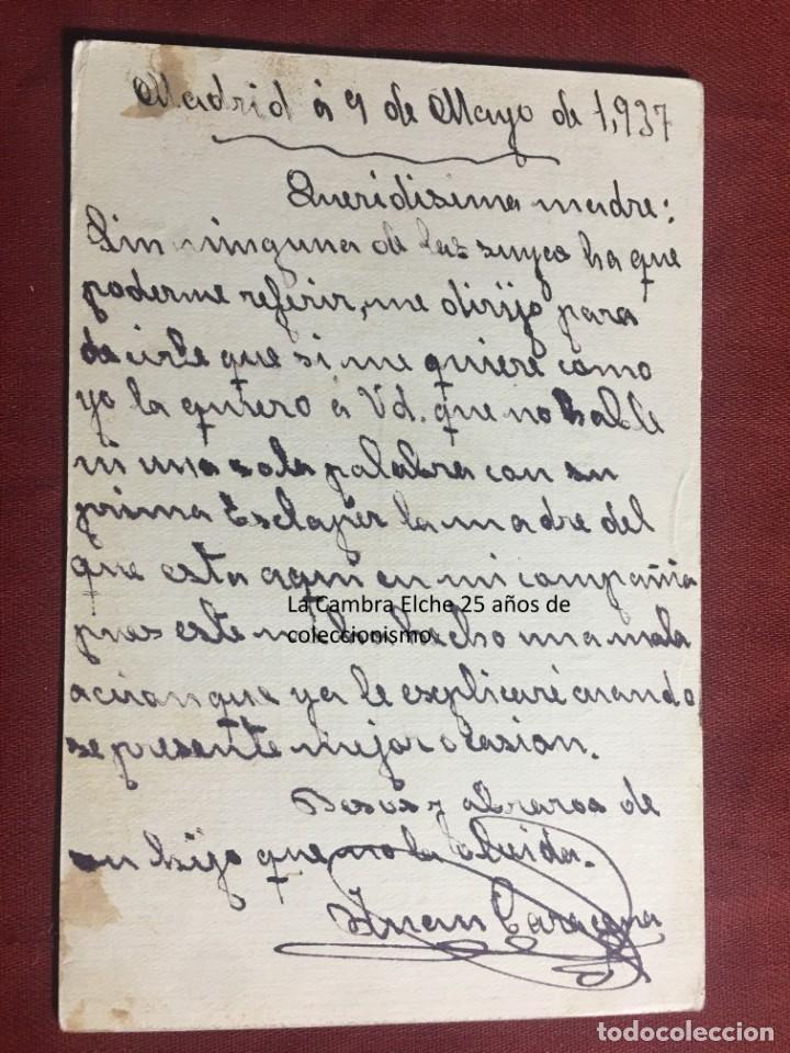 Postales: TARJETA POSTAL DE CAMPAÑA 1937 PLENA GUERRA CIVIL PSOE AGRUPACION SOCIALISTA MADRILEÑA ELCHE MADRID - Foto 2 - 156850786