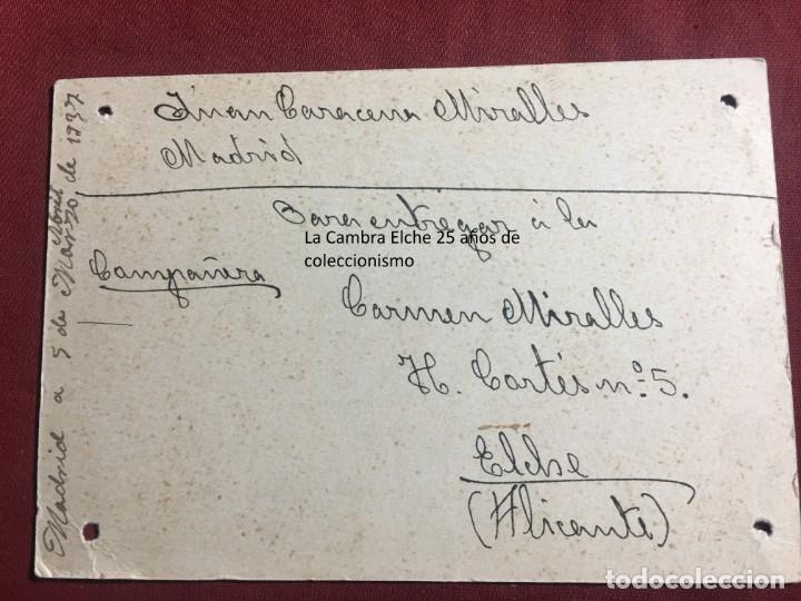 Postales: TARJETA POSTAL DE CAMPAÑA 1937 PLENA GUERRA CIVIL PSOE AGRUPACION SOCIALISTA MADRILEÑA ELCHE MADRID - Foto 2 - 156851850