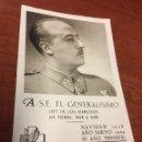 Postales: POSTAL GUERRA CIVIL 1938 FELICITACIÓN DEL CAUDILLO,FRENTES Y HOSPITALES BUEN ESTADO. GENERALISIMO. Lote 159985694