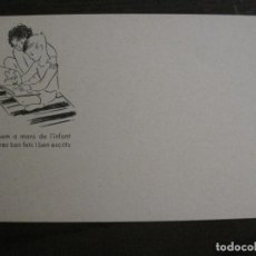 Postales: ACCIO EDUCATIVA-POSEM A MANS DE L'INFANT LLIBRES BEN FETS...-POSTAL GUERRA CIVIL-VER FOTOS-(59.198). Lote 162968870